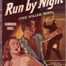 Run By Night, Hammond Innes, Vintage Paperback Book, Mystery, Bantam #890