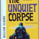 The Unquiet Corpse, William Sloane, Vintage Paperback Book, Dell #928, Mystery
