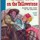 A Ghost Town On the Yellowstone, Vintage Paperback Book, Bantam #262, Western