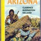 Arizona, Kelland, Vintage Paperback Book, Bantam #257, Western