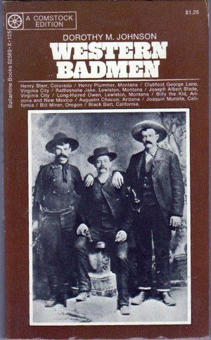 Western Badmen, Dorothy M. Johnson, Vintage Paperback Book, Ballantine
