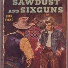 Sawdust and Sixguns, Evan Evans, Vintage Paperback Book, Bantam #966, Western