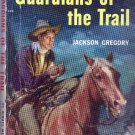 Guardians of the Trail, Vintage Paperback Book, Popular Library #430, Western