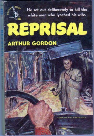 Reprisal, Aurthur Gordon, Vintage Paperback, Pocket Books #801, Racial Tension