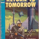 Return To Tomorrow, Hubbard, Vintage Paperback Book, Ace #S-66, Science Fiction