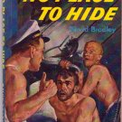 No Place To Hide, David Bradley, Vintage Paperback Book, Bantam #421, War