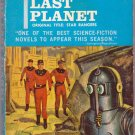 The Last Planet, Andre Norton, Vintage Paperback Book, Ace #47161, Science Fiction