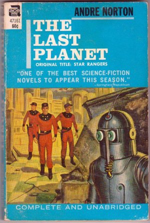 The Last Planet, Andre Norton, Vintage Paperback Book, Ace #47161, Science Fiction