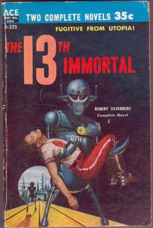 The 13th Immortal/This Fortress World, Paperback Book, Ace Double #D-223, Science Fiction, Sci-Fi
