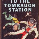 To the Tombaugh Station/Earthman, Go Home!, Vintage Paperback Book, Ace Double #D-479, Sci-Fi, PBO
