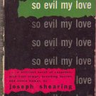 So Evil My Love, Joseph Shearing, Vintage Paperback, Pocket Book #560, Murder Mystery