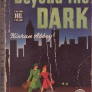 Beyond The Dark, Kieran Abbey, Vintage Paperback Book, Dell Mapback #93, Mystery
