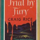 Trial By Fury, Craig Rice, Vintage Paperback, Pocket Books #237, Murder, Mystery