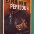 Experiment Perilous, Margaret Carpenter, Vintage Paperback, Pocket Book #278, Mystery