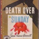 Death Over Sunday, James Francis Bonnell, Vintage Paperback Book, Dell Map Back #19, Mystery