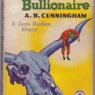 Death Of A Bullionaire, A.B. Cunningham, Vintage Paperback Book, Dell Map Back #313, Mystery
