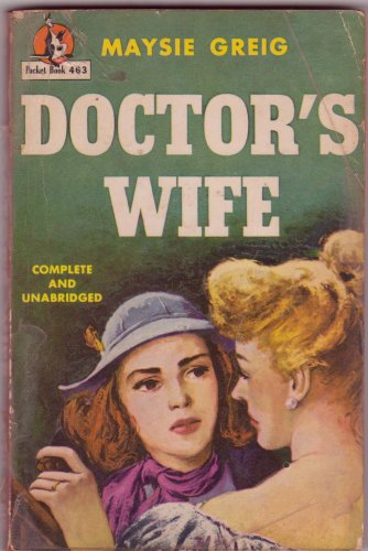 Doctor's Wife, Maysie Greig, Vintage Paperback, Pocket Books #463, Romance