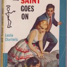 The Saint Goes On, Leslie Charteris, Vintage Paperback Book, Avon #653, Mystery