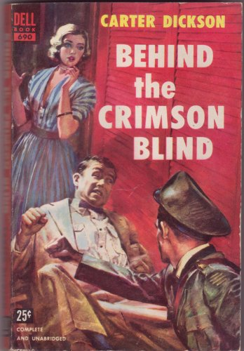 Behind The Crimson Blind, Carter Dickson, Vintage Paperback Book, Dell #690, Mystery