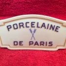 Beautiful Vintage Porcelaine De Paris Porcelain Sign, p222