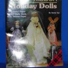 Vintage Paper Ribbon Holiday Dolls Pattern Book