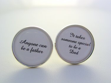 Wedding Gift Father Of The Bride Anyone Can Be A Father Special To Be A Dad Cuff Links Cufflinks