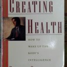 Creating Health, Deepak Chopra