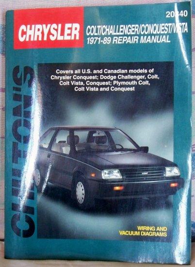 Chilton's Chrysler Colt/Challenger/Conquest/Vista 1971-89 Repair Manual