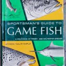 Sportsman's Guide to Game Fish, Byron Dalrymple