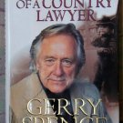 The Making of a Country Lawyer,  Gerry Spence