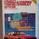 Chilton's Repair & Tune-up Guide Toyota  Corolla/Carina Tercel/Starlet 1970-1984