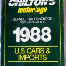 Chilton's Motor/Age Service-Bay Handbook For Mechanics 1988 U.S. Cars and Imports