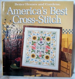 Better Homes and Gardens America's Best Cross-Stitch,