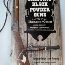 Shooting Black Powder Guns , Thompson /Center