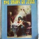 THE STORY OF JESUS 1939 ILLUS. LARGE PRINT SAALFIELD
