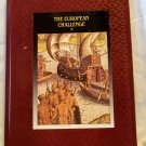 The European Challenge, Time-Life Books, Copyright 1992