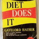 The New Diet Does It, Gayelord Hauser, Copyright 1960