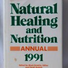 The Natural Healing and Nutrition, Rodale Press, Copyright 1991