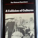 The Vietnam Experience A Collision of Cultures, Edward Doyle, Stepen Weiss, Copyright 1984