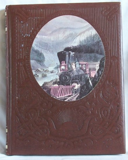 Time Life Books, The Old West, The Railroaders, Keith Wheeler, Copyright 1973