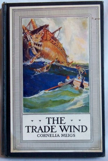 The Trade Wind, Cornelia Meigs, Copyright 1927