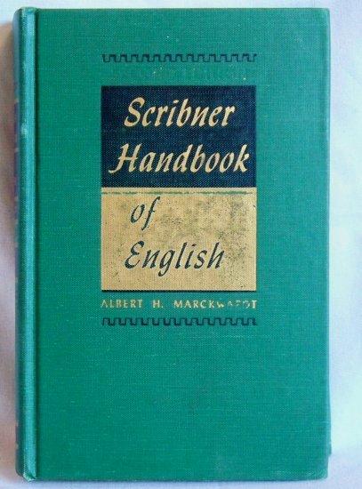 Scribner Handbook of English, Albert H. Marckwardt, Copyright 1948