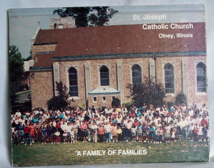 St. Joseph Cathollick Church Olney, Illinois, A Family of Families, Copyright 1992