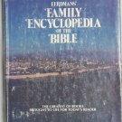 Eerdnans' Family Encyclopedia of the Bible, Pat Alexander, Copyright 1978