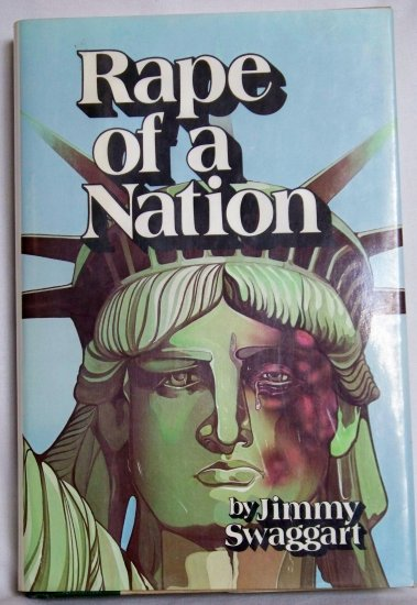 Rape of the Nation, Jimmy Swaggart, Copyright 1985