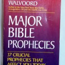 Major Bible Prophecies, John F. Walvoord, Copyright 1991