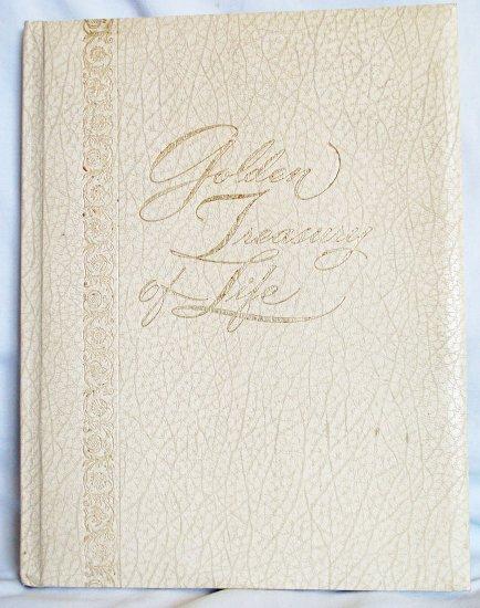 Golden Treasury of Life, Reverend James D. Clayton, D.D., Copyright 1978