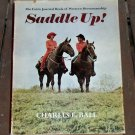 Saddle Up! , Charles E. Ball