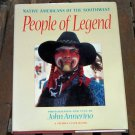 People of Legend, John Annerino
