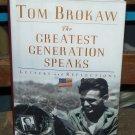 The Greatest Generation Speaks, Tom Brokaw